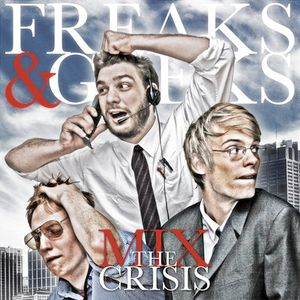 Freaks & Geeks - The Crisis Mix