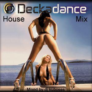 House deckadance mix