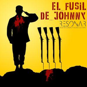 El Fusil de Johnny. Adaptación a radiodrama finalista en el Prix Europa 2016.