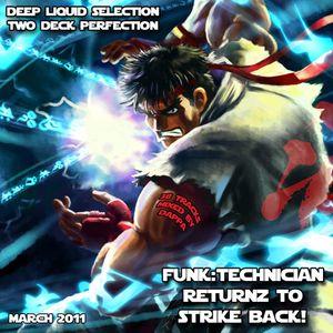 Funk:Technician Returnz To Strike Back! - Studio Mix March 2010