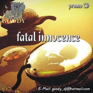 Dj Goody - Fatal Innocence 2004