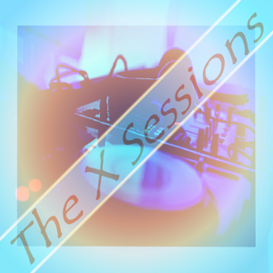 The X Sessions - Episode #103