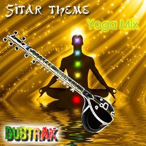 sitar theme yoga mixdubtrak  mixcloud