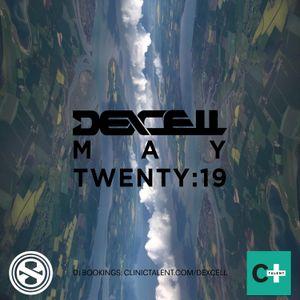 Dexcell - May Twenty:19 Mix