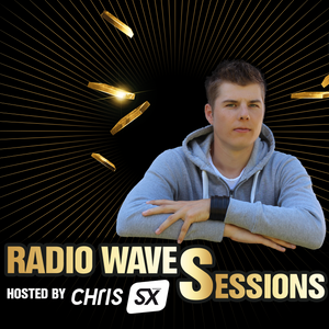 Radio Waves Sessions 014 by Chris SX