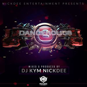 Dj Kym NickDee - Danceholics Vol.3