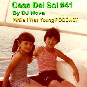 Casa Del Sol #41 PODCAST