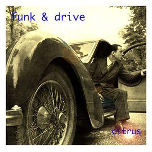 Funk & Drive