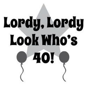 CST #357: Lordy Lordy Look Who's Forty