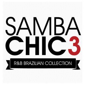 Samba Chic Mixtape #3 Liga o som e apaga a luz