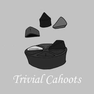 Trivial Cahoots 58 - 1st Birthday