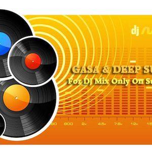GASA & Deep Sunset - For DJ Mix Only On Sunlife FM (29.06.16)