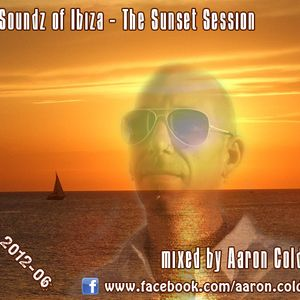 Aaron Cold - Soundz Of Ibiza (The Sunset Session)