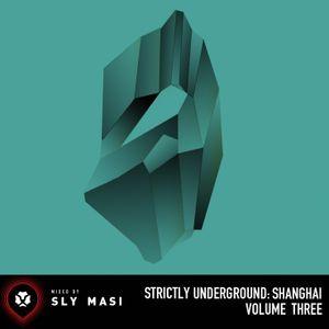 2013.12 Strictly Underground: Shanghai Vol. 03