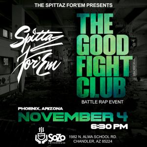 Spittaz For'em - Good Fight Club Mix