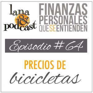 Precios de bicicletas. Podcast # 64