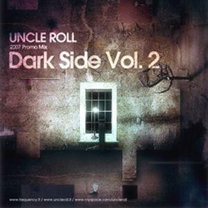 Uncle Roll - Dark Side vol. 2 (2007)