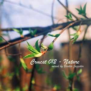 CRMCST 012 : Nature (mixed by Baster Jazzster)