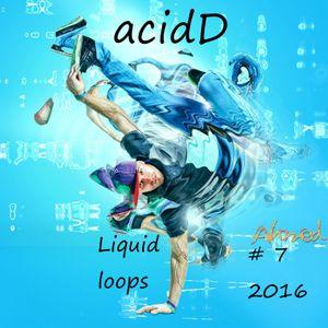 acidD Liquid loops #7 2016