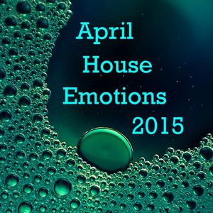 Meto-D - April House Emotions  (1.4.2015)