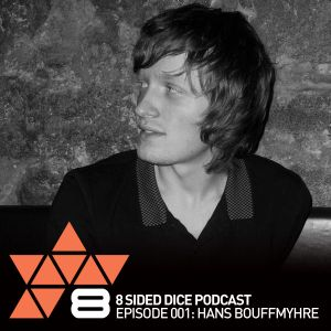8 Sided Dice Podcast - Episode 001: Hans Bouffmyhre