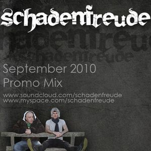 Schadenfreude - September 2010 Promo Mix