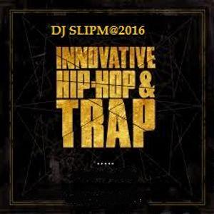Slipmatt 15Deeep Hip hop Trap Mix