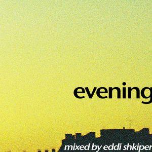 Evening mix