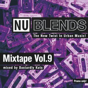 Nu Blends Mixtape Vol.9