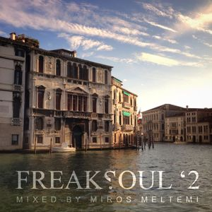 Freaksoul '2 Mixed By Miros Meltemi
