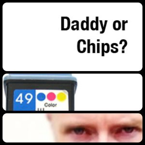 Daddy or Chips? presents neunundvierzig