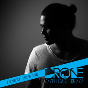 DRONE Podcast 018 - Deniell Biswane
