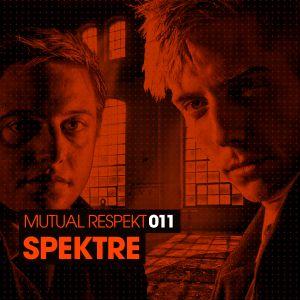 Mutual Respekt 011 with Spektre