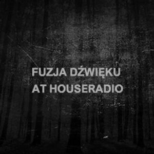 Fuzja Dźwięku podcast 22 (part 1 @ Houseradio) - Diabeu Poniatowski