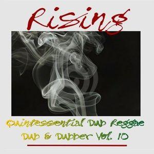 Rising - Dub & Dubber Vol. 10