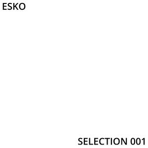 Esko - Selection 001 [Dedication to Marcelo Vasami]