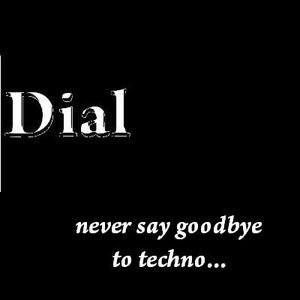 Dj Dial - Never Say Goodbye To Techno Mix