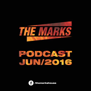 The Marks Podcast  Jun/2016