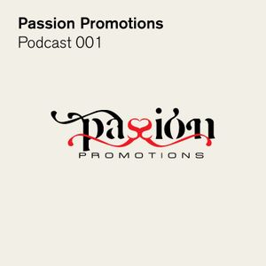 Passion Promotions - Podcast 001