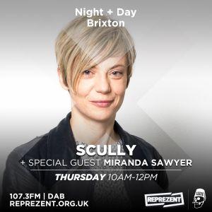 Scully with Miranda Sawyer, DJ Semtex & Hyperfrank   9th March 2017