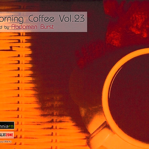 Morning Coffee vol. 23 by Abdomen Burst