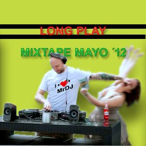 LONG PLAY mixtape Mayo 2012