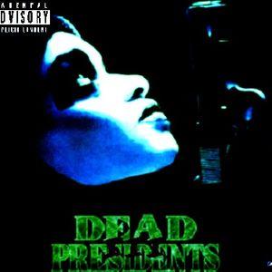 Dead Presidents 3