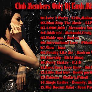 Club Members Only Dj Kush Mix Tape 79