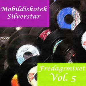 Mobildiskotek Silverstar - Fredagsmix 5 !