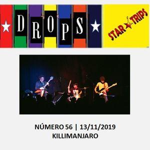 Drops Star Trips Edição nº 56 - 13.11.2019 - Killimanjaro