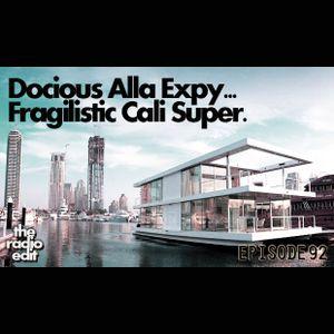 Radio Edit – Docious Alla Expy Fragilistic Cali Super