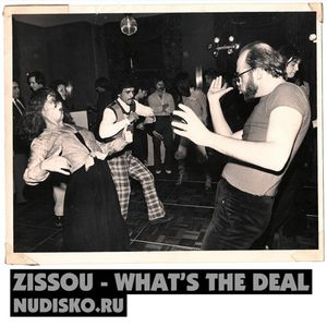 ND03 ZISSOU - WHAT'S THE DEAL