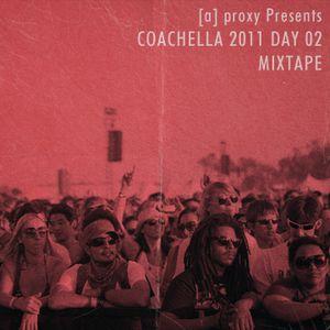 [a] proxy presents coachella day 2