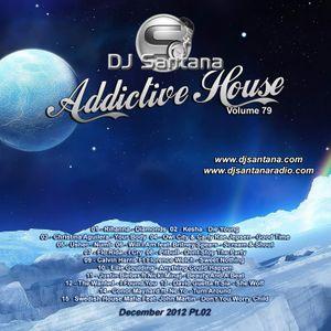 Addictive House V79 (12-2012 PT02)